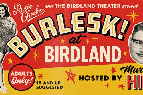 Burlesk! at Birdland @ Birdland Theater